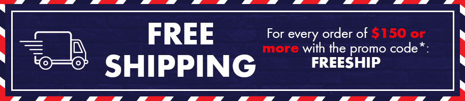 FREE SHIPPING: For every order of $150 or more with the promo code FREESHIP